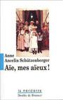 Aïe mes aïeux, Anne Ancelin Schurtzenberger