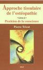 Approche tissulaire de l'ostéopathie, Pierre Tricot